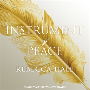 Instrument of Peace unabridged audiobook from Tantor narrated by Matthew Lloyd Davies