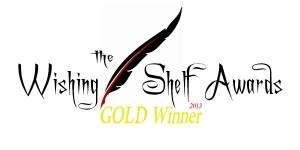 The Wishing Shelf Awards 2013 Gold Winner