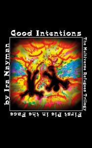 Good Intentions print publication day