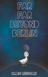 Far Far Beyond Berlin print publication day